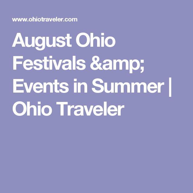 August Ohio Festivals & Events in Summer | Ohio Traveler