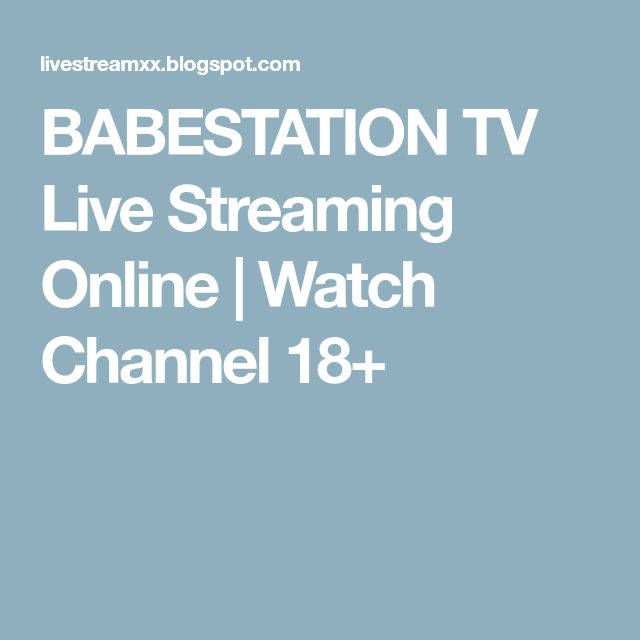 BABESTATION TV Live Streaming Online | Watch Channel  18+