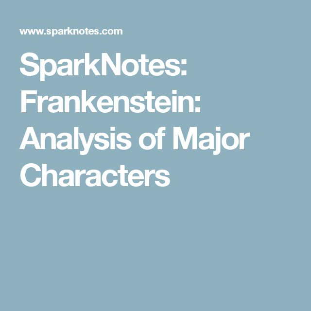 analysis of frankenstein This look at frankenstein characters and frankenstein character analysis will provide hours of intelligent discussion.