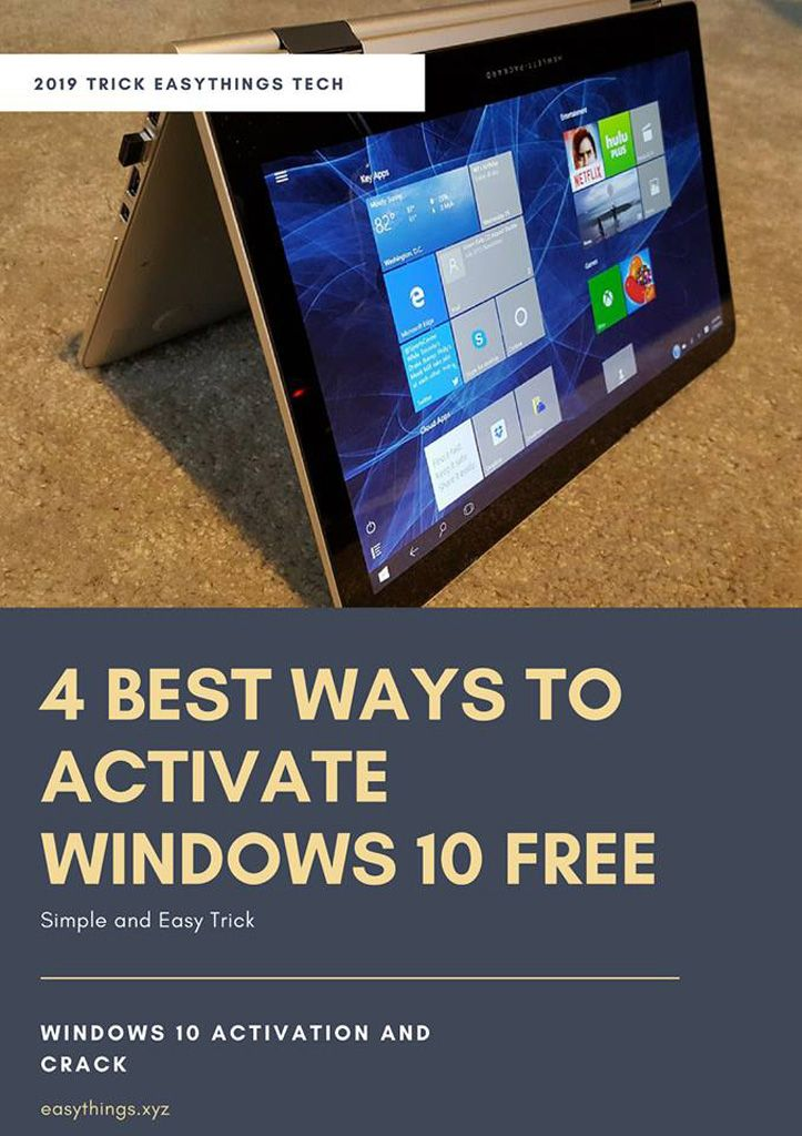 4 Best Ways To Activate Windows 10 Free The activate windows 10 is