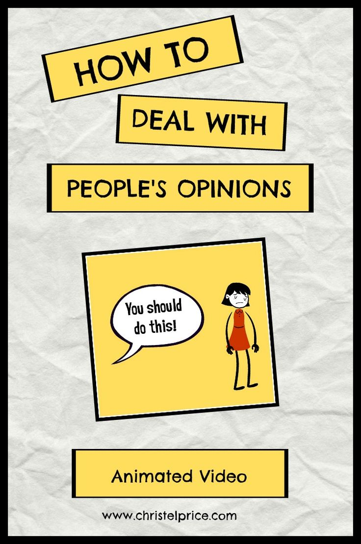 Opinions - everyone has one, or many. This animated video shares how to deal with them.
