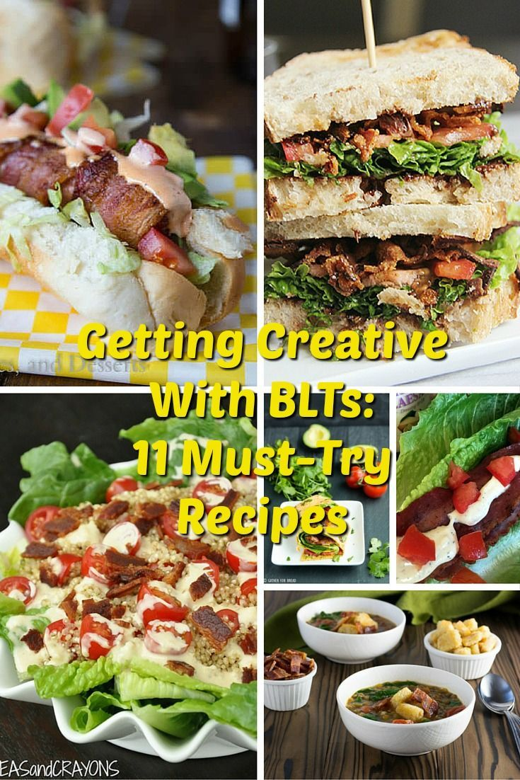 Getting Creative With BLTs: 11 Must-Try Recipes