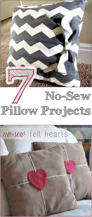 7 No-Sew Pillow Projects. Great tutorials and ideas for pillows that you don't have to sew.  Love these options.