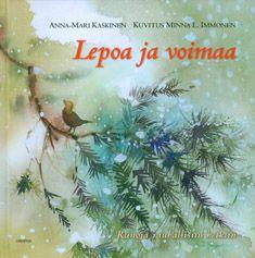 Lepoa ja voimaa, Kirjapaja, 2012