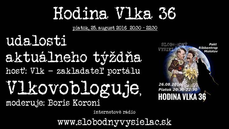 Hodina Vlka 36 26.08.2016 Pakt Ribbentrop - Molotov