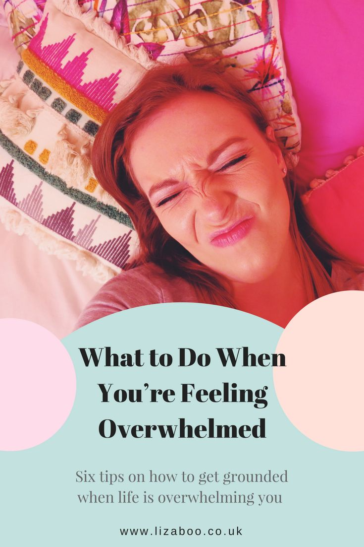 What to Do When You're Feeling Overwhelmed.  These are my six tips for what to do when life is overwhelming. Get grounded and feel more like you again.