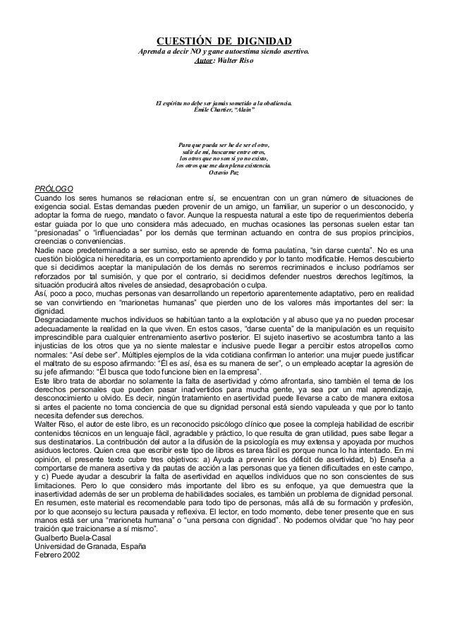 CUESTIÓN DE DIGNIDAD Aprenda a decir NO y gane autoestima siendo asertivo. by Web Master Bicentenario via slideshare