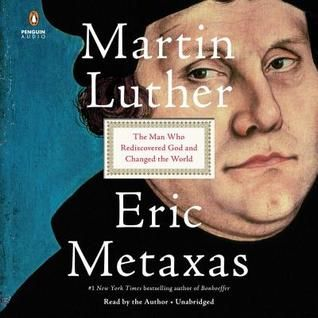 From #1 New York Times bestselling author Eric Metaxas comes a brilliant and inspiring biography of the most influential man in modern history, Martin Luther, in time for the 500th anniversary of the Reformation