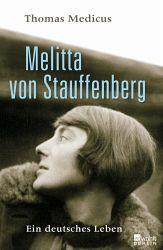 Melitta von Stauffenberg - Medicus, Thomas