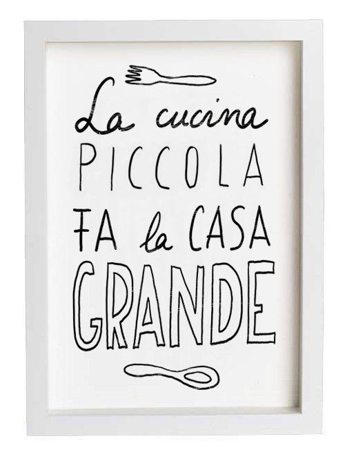 "I've never seen something so perfect for our Brooklyn kitchen. In Italian it means: ""A little kitchen makes a large home."""