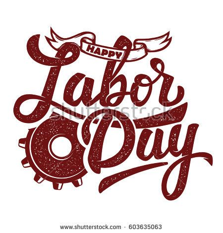 Happy Labor Day. Hand drawn lettering phrase isolated on white background. Design element for poster, greeting card. Vector illustration.