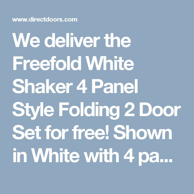 We deliver the Freefold White Shaker 4 Panel Style Folding 2 Door Set for free! Shown in White with 4 panels, Height is 2090mm, Width is 1278mm and the frame is 135mm broad, all supplied withoutfinished decoration. Internal Folding Doors can open as shown in the configuration diagrams, you decide when you install them. All folding doors can be trimmed 4mm each side of each door, this means you could reduce this set of 2 doors and a frame to suit an opening some 16mm less than th...