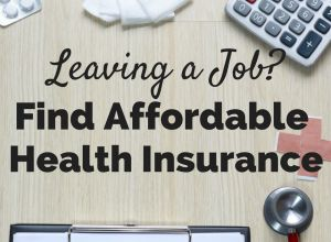 6 Tips to Find Affordable Health Insurance When You Become Self-Employed 1