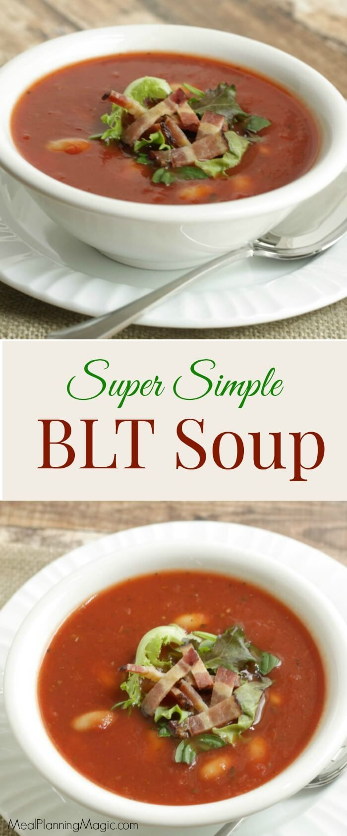 Bacon, lettuce, tomato and cannellini beans come together for this BLT Soup for a unique twist on this classic flavor combination in this super simple soup recipe.