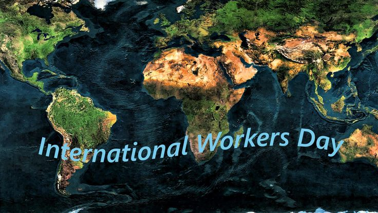 International Workers Day - one day who deserve to be celebrated at a high level. Whereas the International Workers Day is celebrated each
