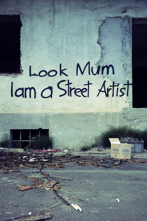 I L O V E I T https://www.facebook.com/pages/Art-of-street/144938735644793Look Mum.