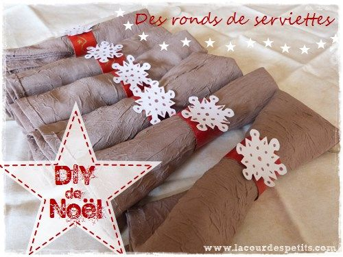 diy des ronds de serviettes pour no l crafts christmas and simple. Black Bedroom Furniture Sets. Home Design Ideas
