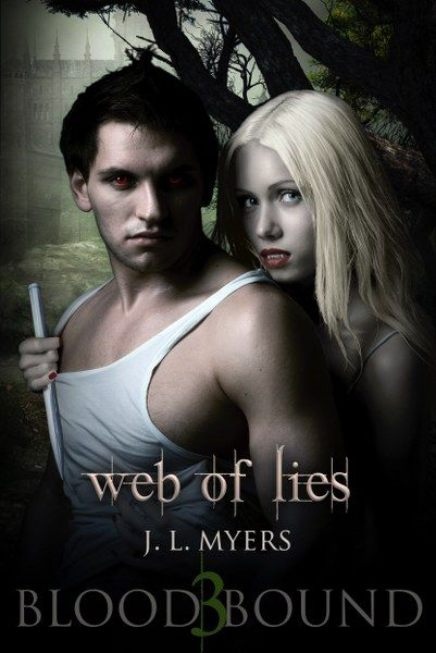 Web of Lies (Blood Bound #3) by J.L. Myers