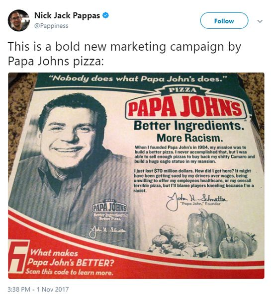 Pizza franchise Papa John's is pulling all NFL TV and print advertisements — worth millions of dollars in ad revenue — due to the ongoing NFL protests which he says is hurting his sales. Papa John's founder John Schnatter said the ongoing protests are hurting his business and he blamed the NFL's leadership for not... Read more »