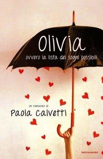 Biblioterapia: Olivia. Ovvero la lista dei sogni possibili (7)