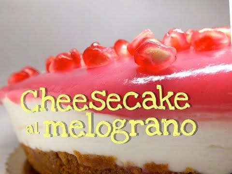 CHEESECAKE AL MELOGRANO FATTA IN CASA DA BENEDETTA - Homemade pomegranate cheesecake - YouTube