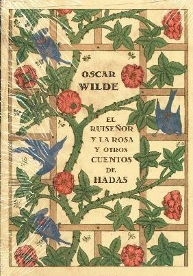 El ruiseñor y la Rosa y otros cuentos de hadas- Oscar Wilde