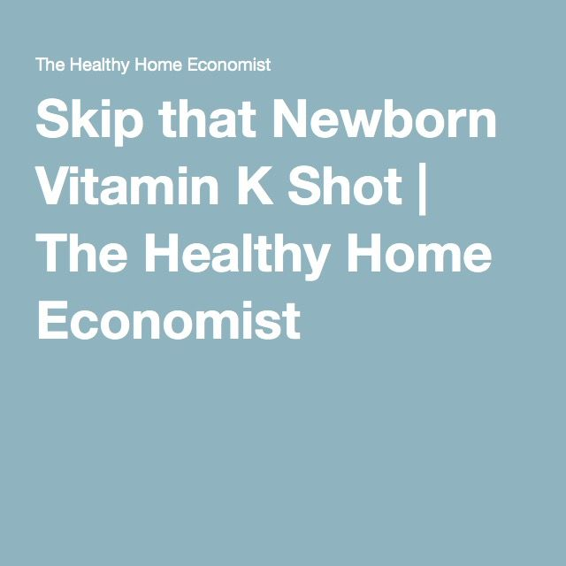 Skip that Newborn Vitamin K Shot | The Healthy Home Economist