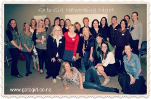 Go to Girl Networking Night: 3-monthly networking events with women/mums in business. Fun & inspirational. 30 people max.
