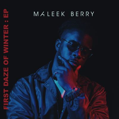 Preview, download or stream First Daze of Winter - EP by Maleek Berry