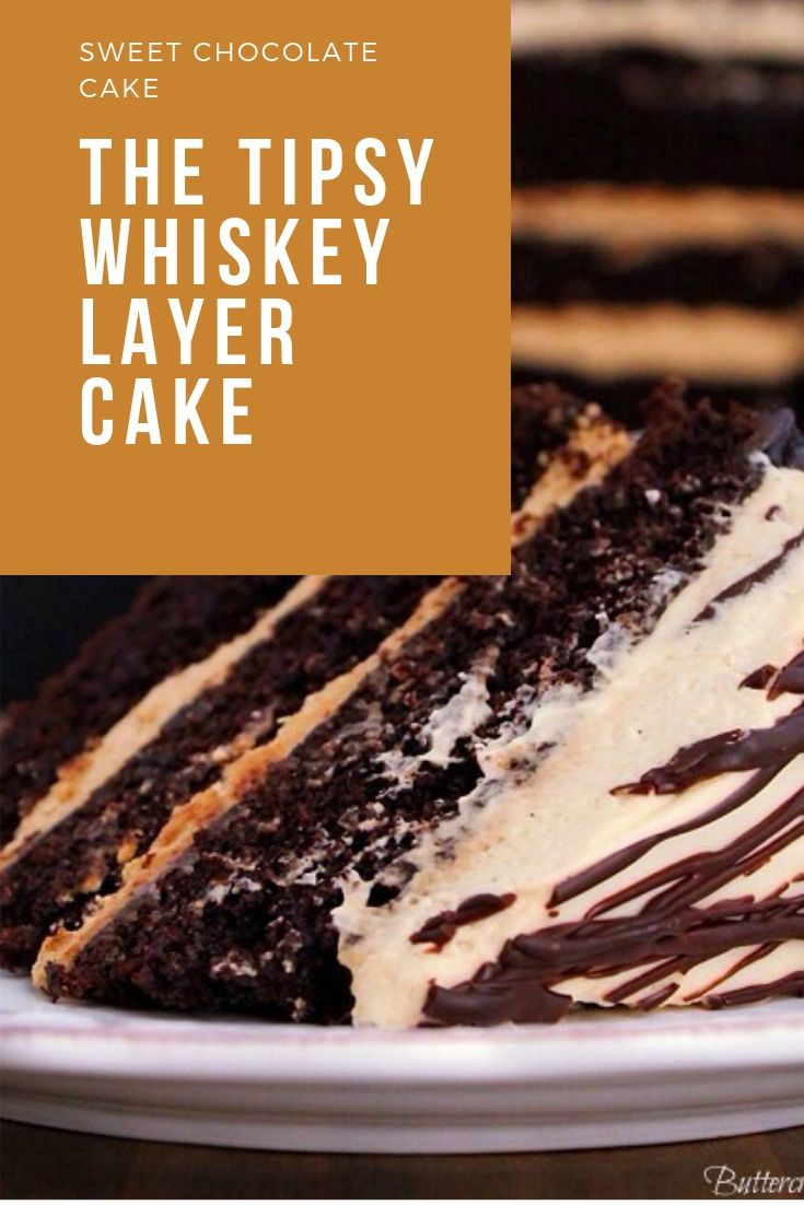 The Tipsy Whiskey Layer Cake