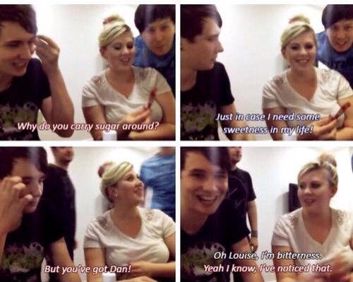 Dan, Phil, and Louise :)