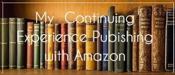 """Back in 2016 I published a blog post about publishing on Amazon, titled """"The Problem Self Publishing on Amazon"""". Things have moved along since then, and I want to let you know what I've learned."""
