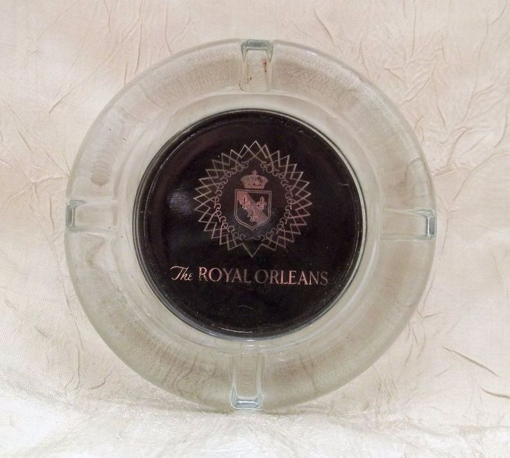 The Royal Orleans Hotel Ash Tray New Orleans LA Near French Quarters 4 Stars