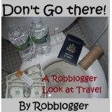 Don't Go There! A Robblogger Look at Travel (Kindle Edition)By Robb Logger