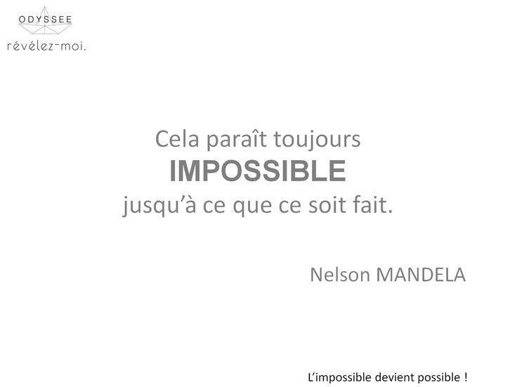 Notre leitmotiv chez TousRecruteurs #citation #Mandela #impossibledevientpossible #OdysséeRh #motivation