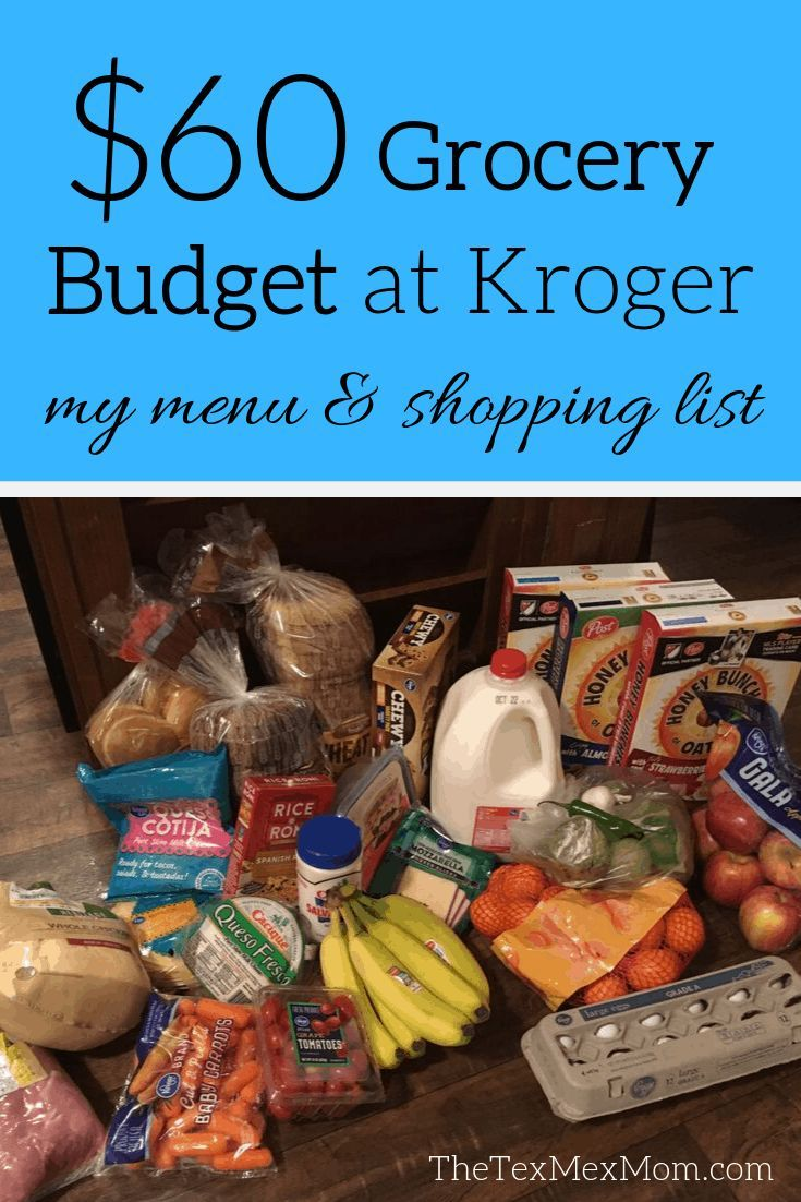 60 Weekly Grocery Budget At Kroger The Tex Mex Mom In 2020 Budget Meal Planning Cheap Meal Plans Healthy Groceries