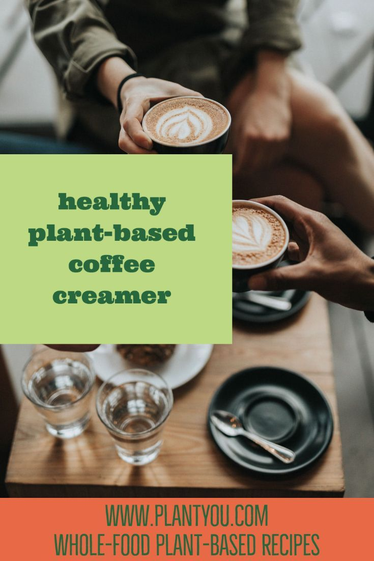 The Best Vegan Coffee Creamers Plant You Blog Article
