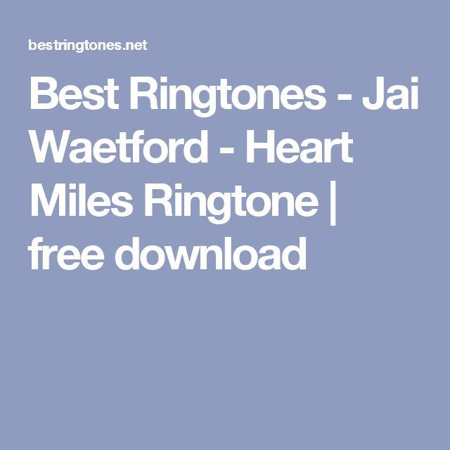 Best Ringtones - Jai Waetford - Heart Miles Ringtone | free download