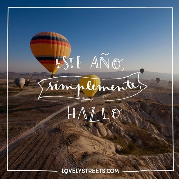 Así de sencillo. Hazlo. #LovelyStreets #quotes #DoIt #travel