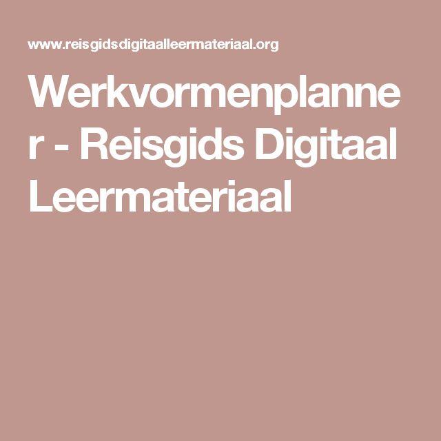 Werkvormenplanner - Reisgids Digitaal Leermateriaal