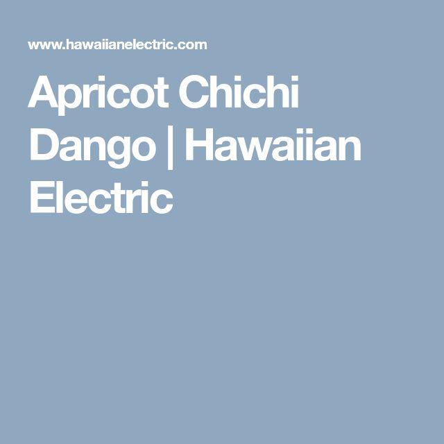 Apricot Chichi Dango | Hawaiian Electric