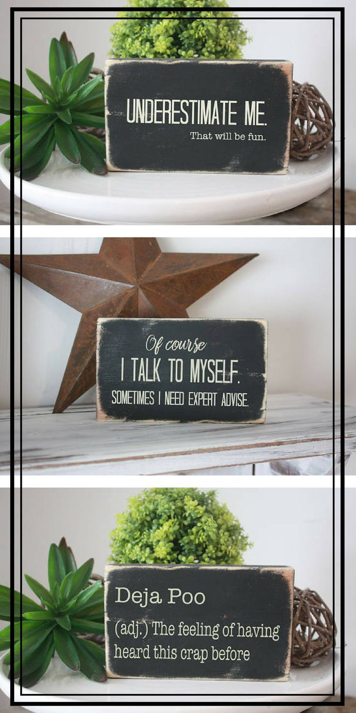 Office Humor Mini Sign Underestimate Me That Will Be Fun Quote Wood Block Gallery Wall Funny Signs For Home S Funny Signs Funny Signs For Work Desk Sign