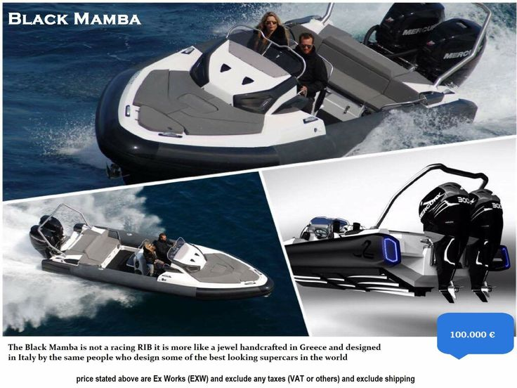 Black Mamba...  Black Mamba is not a racing RIB; it is more like a jewel; handcrafted in Greece and designed in Italy by the same people who design some of the best looking supercars in the world.  ( 100.000€ )  Luxury  Powerful Family friendly RIB boats...  Make your RIB dreams come true..!   contact: info@hst.gr https://info864893.wixsite.com/merkatis-charis