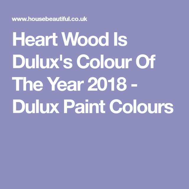Heart Wood Is Dulux's Colour Of The Year 2018 - Dulux Paint Colours