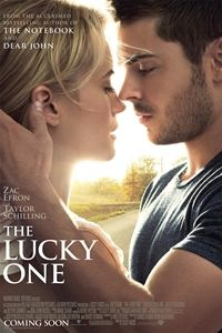 The Lucky One, This is my favorite Nicholas Sparks book!! The movie is not the best by Nicholas Sparks. It was a good movie just very different from the book.  Zak efron did an awesome job though. :)