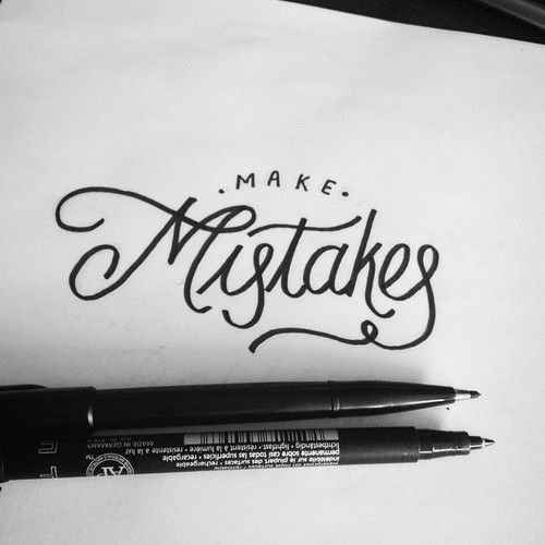 Lettering Typography Calligraphy Make Mistakes
