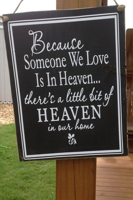 Because someone we love is in heaven wood sign wall sign hanging sign wall decor memorial sympathy sign on Etsy, $25.00