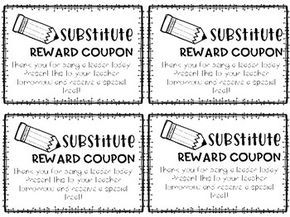 Quick print substitute reward coupons for students to redeem when you return!