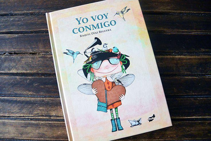 Yo voy conmigo, de Raquel Díaz Reguera (Thule Ediciones)