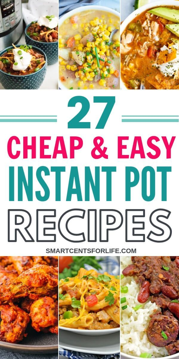 27 Cheap And Easy Instant Pot Recipes You Have To Try